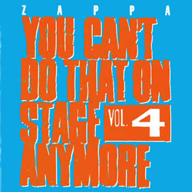 1991 You Can't Do That On Stage Anymore Vol. 4