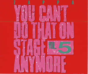 1992 You Can't Do That On Stage Anymore Vol. 5
