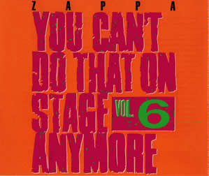 1992 You Can't Do That On Stage Anymore Vol. 6