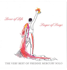 2006 The Very Best of Freddie Mercury Solo: Lover of Life Singer of Songs