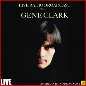 2019 Live Radio Broadcast with Gene Clark – Live
