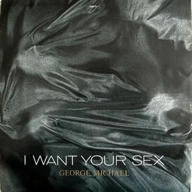 1987 I Want Your Sex – CDS