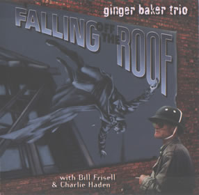 1995 & Charlie Haden & Bill Frisell – Falling off the Roof