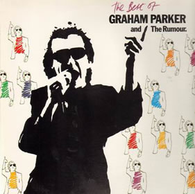 1980 The Best Of Graham Parker And The Rumour