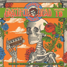 2016 Dave's Picks Vol.18: 1976-07-17 Orpheum Theatre San Francisco CA