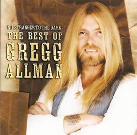 2002 No Stranger To The Dark – The Best Of Greg Allman