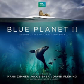 2017 Jacob Shea & David Fleming – Blue Planet II – Original Television Soundtrack