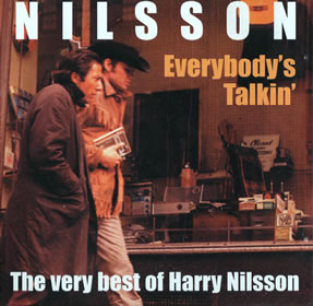 1997 Everybody's Talkin' – The Very Best Of Harry Nilsson