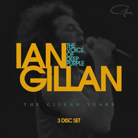 2017 The Voice Of Deep Purple: The Gillan Years