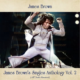 2021 James Brown's Singles Anthology Vol. 2