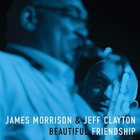 2019 & Jeff Clayton – Beautiful Friendship