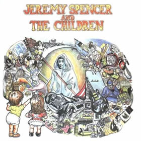 1972 Jeremy Spencer And The Children