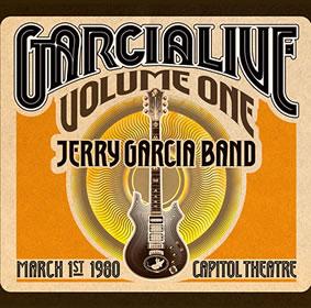2013 Garcia Live – Volume One Capitol Theatre 01.03.1980