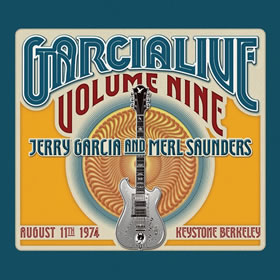 2017 & Merl Saunders – Garcia Live – Volume Nine August 11th 1974 Keystone Berkeley