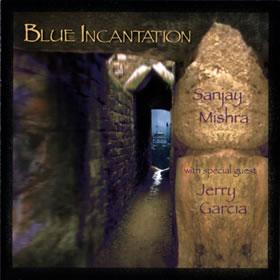 1995 & Sanjay Mishra – Blue Incantation