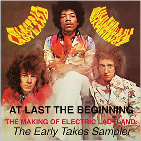 2018 At Last… The Beginning The Making Of Electric Ladyland: The Early Takes Sampler