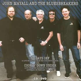 2003 & The Bluesbreakers – No Days Off & Cookin' Down Under
