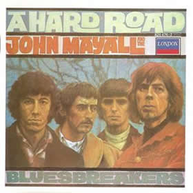 1967 & The Bluesbreakers – A Hard Road