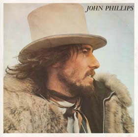 1970 John Phillips (John the Wolf King of L.A.)