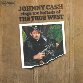 1965 Johnny Cash Sings The Ballads Of The True West