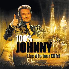 2000 100% Johnny: Live a la tour Eiffel