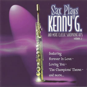 1999 Sax Plays Kenny G And More Classic Saxophone Hits (volume 2)