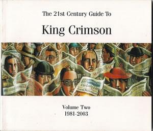 2005 21st Century Guide to King Crimson 2 1981-2003