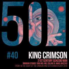 2019 21st Century Schizoid Man (KC50, Vol. 40) – CDS