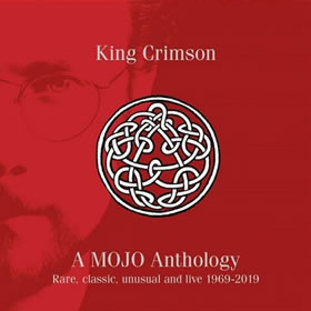2019 A Mojo Anthology: Rare Classic Unusual And Live 1969-2019