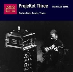 2005 ProjeKct Three – Cactus Cafe Austin Texas – March 23 1999