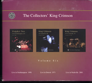 2002 The Collectors' King Crimson Volume Six