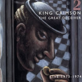 1992 The Great Deceiver: Part Two – Live 1973-1974