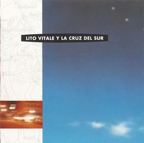 1993 Lito Vitale y La Cruz del Sur