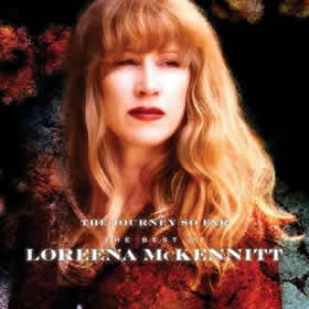 2014 The Journey So Far – The Best of Loreena McKennitt