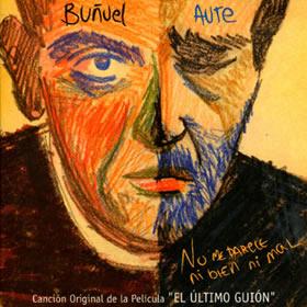 2009 El Último Guión de Luis Buñuel