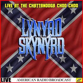 2019 Lynyrd Skynyrd Live at the Chattanooga Choo Choo (Live)