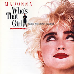 1987 Who's That Girl: Original Motion Picture Soundtrack