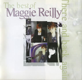 1998 The Best Of Maggie Reilly: There And Back Again