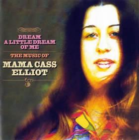 2005 Dream A Little Dream Of Me – The Music Of Mama Cass Elliot