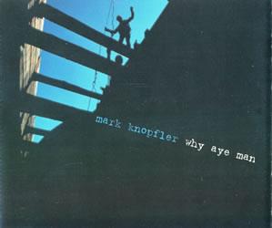 2002 Why Aye Man – CDS