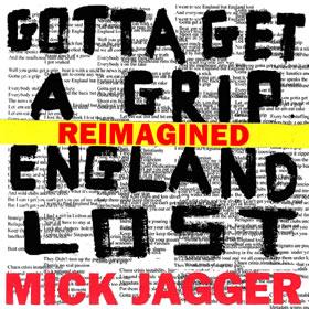 2017 Gotta Get A Grip / England Lost (Reimagined) – CDM