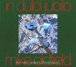 1993 In Dulci Jubilo – The Mike Oldfiled Christmas – CDS