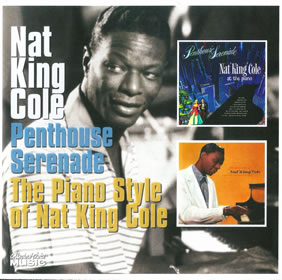 2007 Penthouse Serenade / The Piano Style Of Nat King Cole