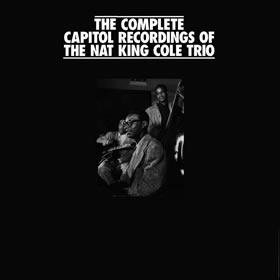 1991 The Complete Capitol Recordings Of The Nat King Cole Trio 1942-1961