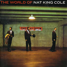 2005 The World Of Nat King Cole (Expanded Edition)