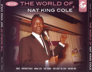 2008 The World of Nat King Cole