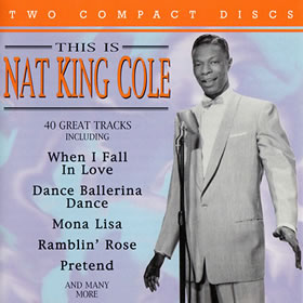 1995 This Is Nat King Cole: 40 Great Tracks