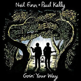 2013 & Paul Kelly – Goin' Your Way
