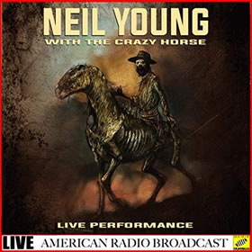 2019 Neil Young with The Crazy Horse – Live