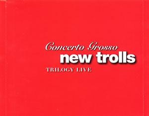 2007 Concerto Grosso Trilogy Live